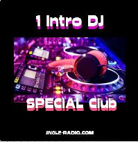 une intro dj sepcial club